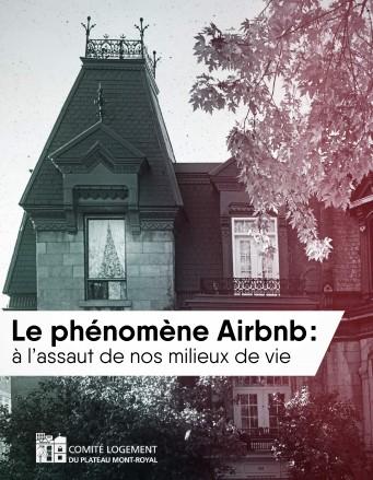 Le phénomène Airbnb : à l'assaut de nos milieux de vie