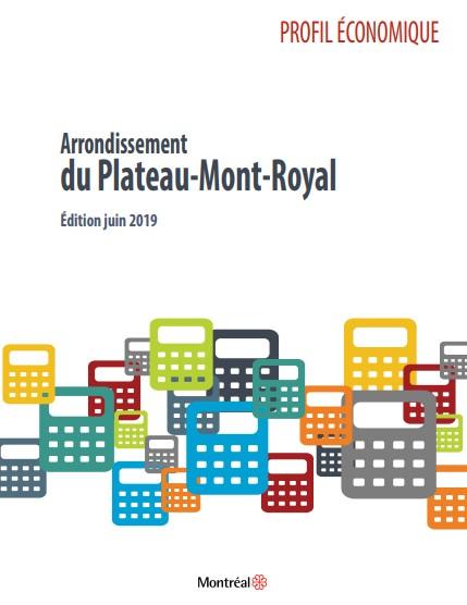 Profil économique - Arrondissement du Plateau-Mont-Royal (Édition 2019)