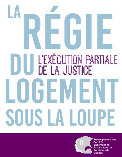 """""""La Régie du logement sous la loupe"""""""